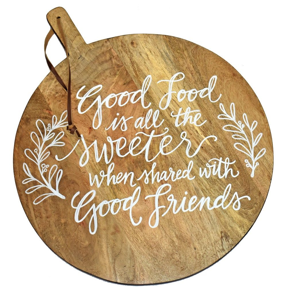 Good Friends Good Company Quotes: Calligraphy Quote Wooden Board